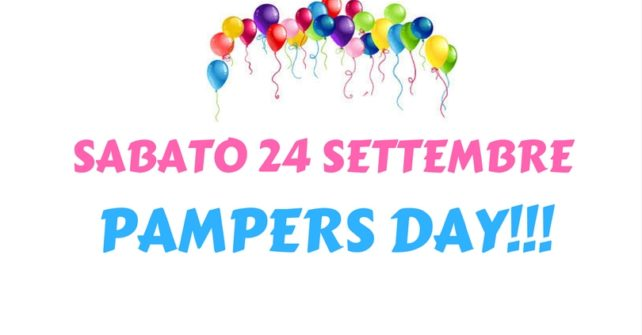 24 SETTEMBRE: PAMPERS DAY