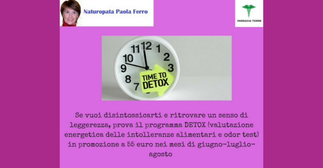 Detox: con la nostra Naturopata Paola Ferro
