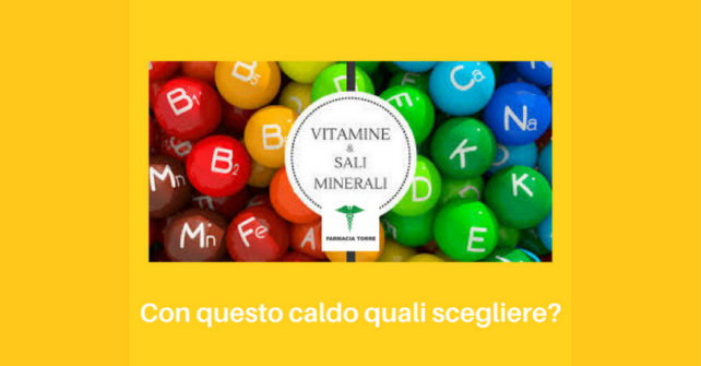 Vitamine o sali minerali?