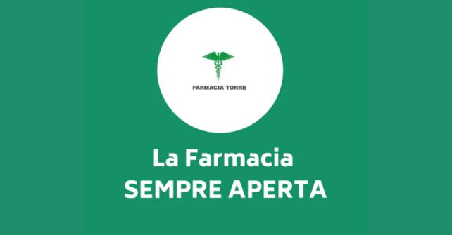 FARMACIA TORRE: SEMPRE APERTA!!!!