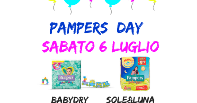 Sabato 6 luglio:Pampers Day