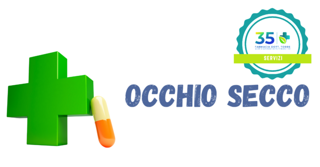 OCCHIO SECCO: come trattarlo