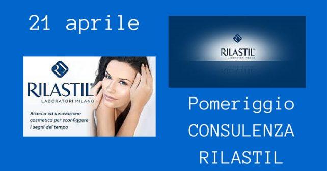 Giovedì 21 aprile: consulenza RILASTIL