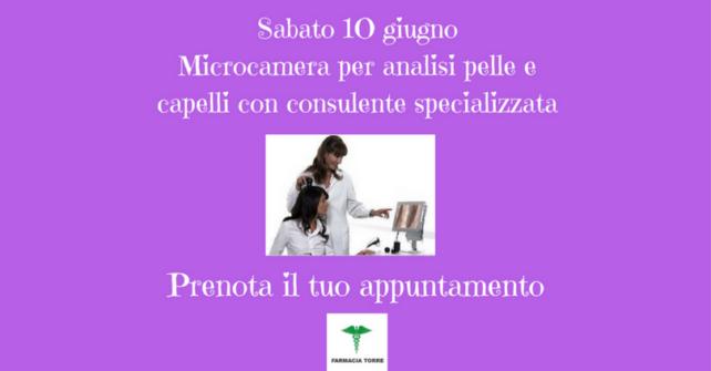 SABATO 10 GIUGNO: MICROCAMERA per analisi pelle e capelli
