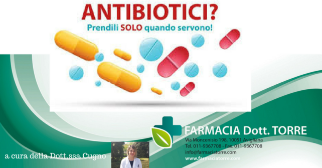 Gli antibiotici: prendili solo quando servono!