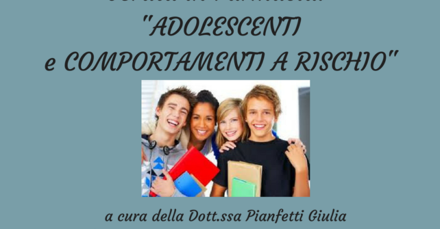 SERATA GRATUITA ADOLESCENTI E COMPORTAMENTI A RISCHIO: GUARDA IL VIDEO