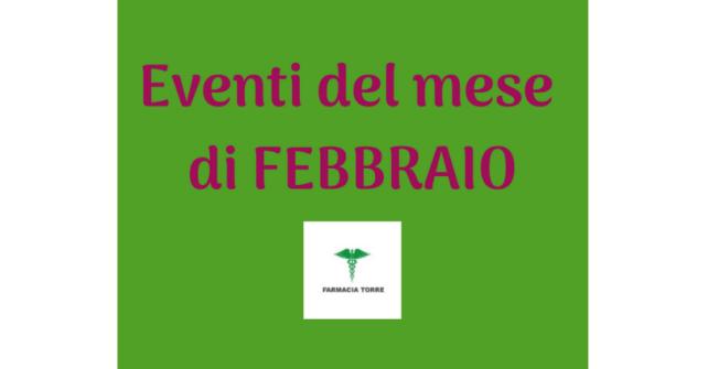 Eventi Febbraio 2019 in Farmacia