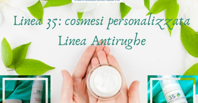 Linea 35: cosmesi personalizzata